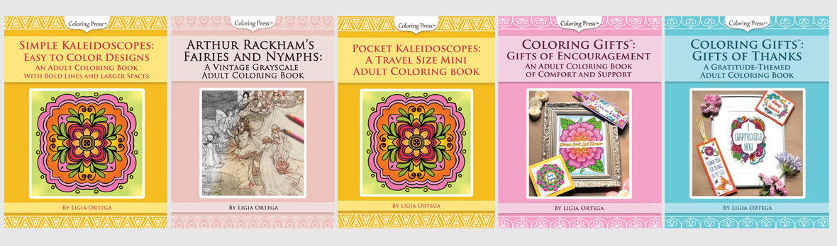 Coloring Press Books: Coloring Gifts, Easy Kaleidoscopes, Pocket Kaleidoscopes, Arthur Rackham's Fairies and Nymphs