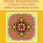 Pocket Kaleidoscopes - A Travel Size Mini Adult Coloring Book