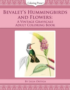 Bevalet's Hummingbirds and Flowers Book Front Cover
